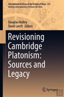 Bertrand.pt - Revisioning Cambridge Platonism: Sources And Legacy