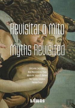 Bertrand.pt - Revisitar o Mito - Myths Revisited