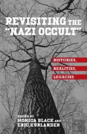 Revisiting The 'Nazi Occult'