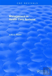 Revival Management In Health Care