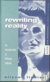 Rewriting Reality