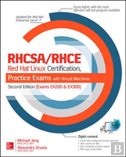 Bertrand.pt - Rhcsa/Rhce Red Hat Linux Certification Practice Exams With Virtual Machines, Second Edition (Exams Ex200 & Ex300)
