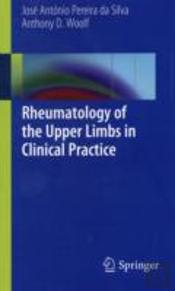 Rheumatology Of The Upper Limbs In Clinical Practice