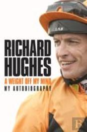 Richard Hughes: My Autobiography