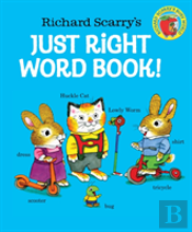 Richard Scarrys Just Right Word Book
