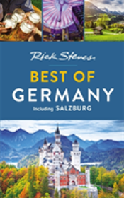Rick Steves Best Of Germany (Second Edition)
