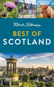 Rick Steves Best Of Scotland (First Edition)