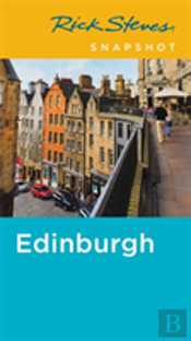 Rick Steves Snapshot Edinburgh (Second Edition)
