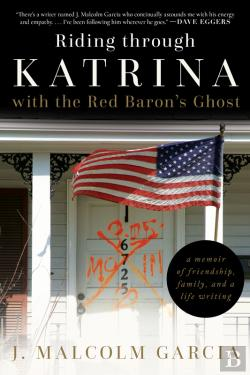 Bertrand.pt - Riding Through Katrina With The Red Baron'S Ghost