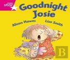 Rigby Star Guided Reception: Pink Level: Goodnight Josie Pupil Book (Single)