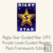 Rigby Star Guided Year 2/P3 Purple Level: Guided Reader Pack Framework Edition