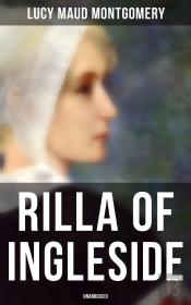 Rilla Of Ingleside (Unabridged)