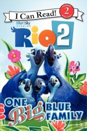Rio 2: One Big Blue Family