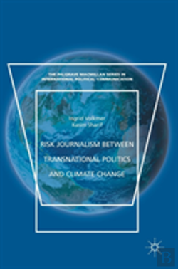 Bertrand.pt - Risk Journalism Between Transnational Politics And Climate Change