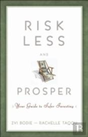 Risk Less And Prosper