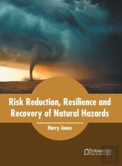 Risk Reduction, Resilience And Recovery Of Natural Hazards