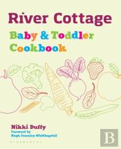 River Cottage Baby And Toddler Cook