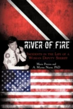 Bertrand.pt - River Of Fire: Incidents In The Life Of