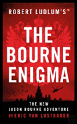 Bertrand.pt - Robert Ludlum'S (Tm) The Bourne Enigma