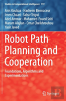 Robot Path Planning And Cooperation