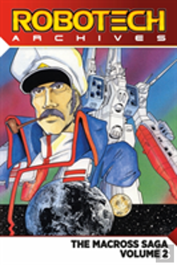 Bertrand.pt - Robotech Archives: Macross Saga Volume 2