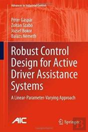 Robust Control Design For Active Driver Assistance Systems