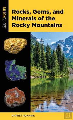 Bertrand.pt - Rocks, Gems, And Minerals Of The Rocky Mountains
