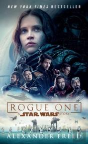 Rogue One A Star Wars Exp
