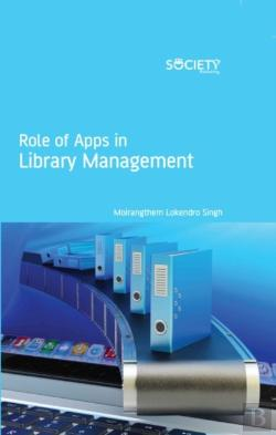 Bertrand.pt - Role Of Apps In Library Management