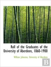 Roll Of The Graduates Of The University