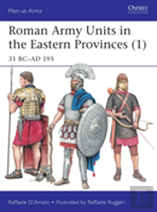 Roman Army Units In The Eastern Provinces 1