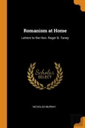 Romanism At Home