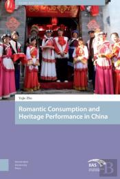 Romantic Consumption And Heritage Performance In China