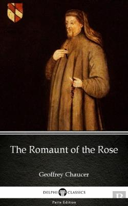 Bertrand.pt - Romaunt Of The Rose By Geoffrey Chaucer - Delphi Classics (Illustrated)