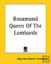 Rosamund Queen Of The Lombards