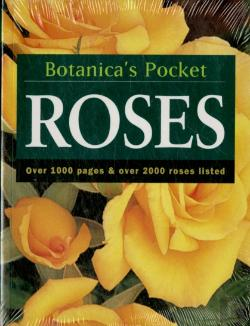 Bertrand.pt - Roses: Botanica ´s Pocket: Over 1000 Pages & Over 2000 Roses Listed