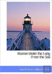 Rosmersholm The Lady From The Sea