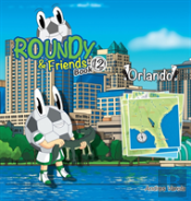 Roundy And Friends - Orlando