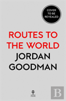 Routes To The World
