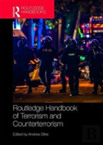 Routledge Handbook Of Terrorism And Counter-Terrorism