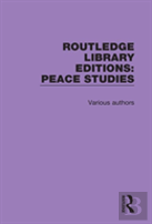 Routledge Library Editions: Peace Studies