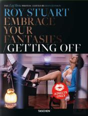 Roy Stuart - Embrace Your Fantasies | Getting Off