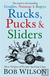 Rucks, Pucks And Sliders