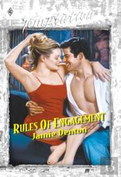 Rules Of Engagement (Mills & Boon Temptation)