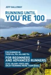 Running Until Youre 100