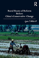 Rural Roots Of Reform Before China'S Conservative Change
