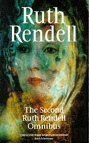 Ruth Rendell Omnibus'To Fear A Painted Devil', 'Vanity Dies Hard', 'Secret House Of Death'