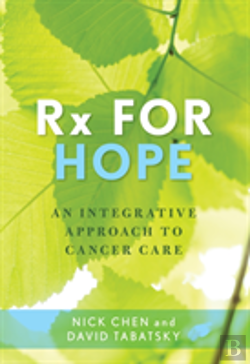 Bertrand.pt - Rx For Hope A Cancer Care Modecb