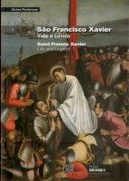 S. Francisco Xavier - Vida e Lenda / Saint Francis Xavier - Life and Legend