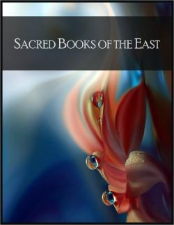 Bertrand.pt - Sacred Books Of The East: Including Selections From The Vedic Hymns, Zend-Avesta, Dhammapada, Upanishads, The Koran, And The Life Of Buddha